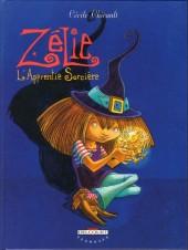 Zélie -1- L'apprentie sorcière