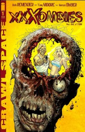 Crawl Space: XXXombies (2007) -1- Issue 1