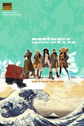Nextwave: Agents of H.A.T.E. (2006) -INT01- This is What They Want