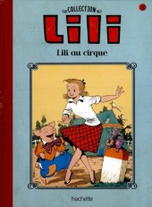 Lili - La collection (Hachette) -31- Lili au cirque