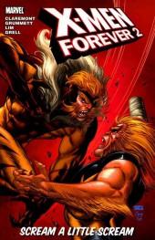 X-Men Forever 2 (2010) -INT02- Scream a Little Scream