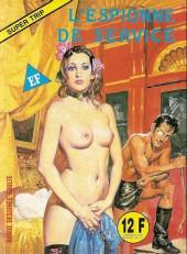 Super Trip (Elvifrance) -2- L'espionne de service