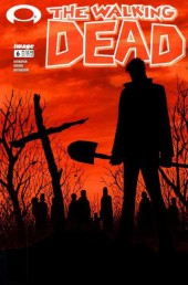 Walking Dead (The) (2003) -6- The Walking Dead #6