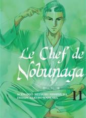 Le chef de Nobunaga -11- Tome 11