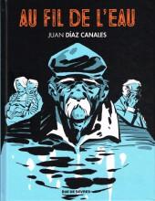 Au fil de l'eau (Díaz Canalès) - Au fil de l'eau