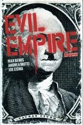 Evil Empire -2- La désunion fait la force!