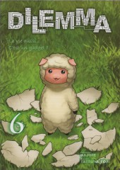 Dilemma (Segawa/Tôji) -6- Volume 6