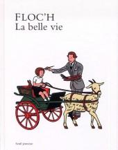 (AUT) Floc'h, Jean-Claude - La belle vie