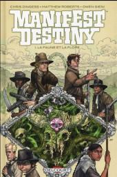 Manifest destiny -1- La faune et la flore