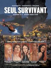 Seul survivant -2- Bossa Nova Club