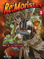 Re:monster -1- Tome 1