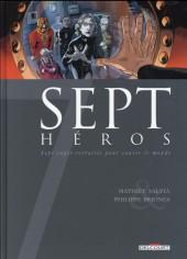 Sept -18- Sept héros