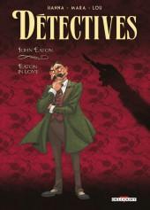 Détectives (Delcourt) -6- John Eaton – Eaton in Love