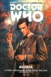 Doctor Who - Les nouvelles aventures du onzième docteur -1- Au-delà