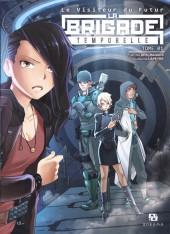 Le visiteur du Futur - La Brigade temporelle -1- Tome 01