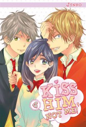 Kiss him, not me ! -4- Tome 4