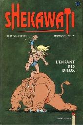 Shekawati - L'enfant des dieux