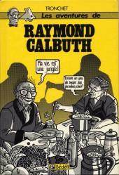 Raymond Calbuth -0- Raymond Calbuth - Ma vie est une jungle !