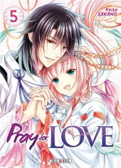 Pray for Love -5- Tome 5
