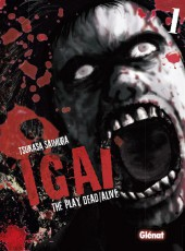 Igai : The Play Dead/Alive -1- Tome 1