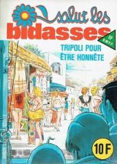 Salut les bidasses -119- Tripoli pour être honnête
