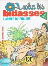 Salut les bidasses -130- L'armée du phallus