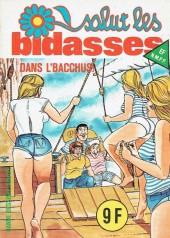 Salut les bidasses -115- Dans l'bacchus !