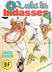 Salut les bidasses -103- Laisse pisser !