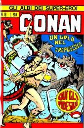 Albi dei Super-Eroi (Gli) -16- CONAN: Un Urlo nel Crepuscolo