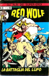 Albi dei Super-Eroi (Gli) -18- RED WOLF: La Battaglia del Lupo
