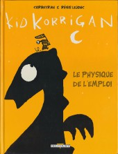 Kid Korrigan - Le physique de l'emploi