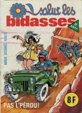 Salut les bidasses -84- Pas l'Pérou !