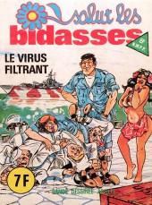 Salut les bidasses -80- Le virus filtrant