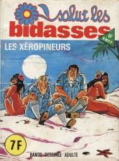 Salut les bidasses -79- Les Xéropineurs