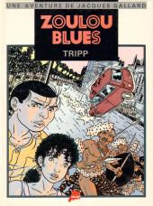 Jacques Gallard (Une aventure de) -3- Zoulou Blues