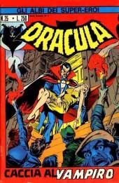 Albi dei Super-Eroi (Gli) -25- DRACULA: Caccia al Vampiro