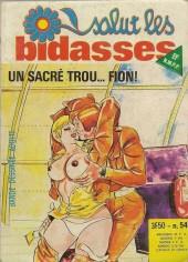 Salut les bidasses -54- Un sacré trou... fion !