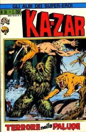Albi dei Super-Eroi (Gli) -39- KA-ZAR: Terrore nella Palude