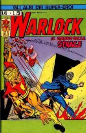 Albi dei Super-Eroi (Gli) -45- WARLOCK: Il Giorno della Strage