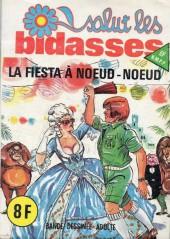 Salut les bidasses -83- La Fiesta à nœud-nœud