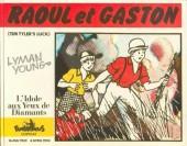 Raoul et Gaston - Richard le Téméraire -4- L'idole aux Yeux de Diamants