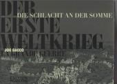 La grande Guerre (Sacco) -ALL/FRA- Die Schlacht an der Somme (Bilingue Français - Allemand)