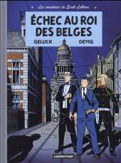 Les aventures de Scott Leblanc -4- Échec au roi des Belges