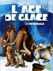 L'Âge de glace -INT- L'âge de glace. l'intégrale