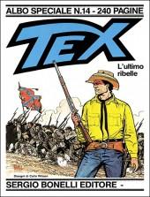 Tex (Albo speciale) -14- L'ultimo ribelle