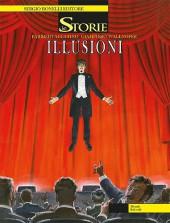 Le storie -46- Illusioni