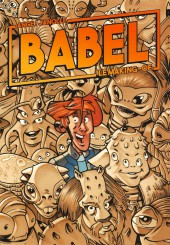 Babel (Ange et Janolle) -HS- Babel - Le Making-of