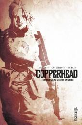 Copperhead -1- Un nouveau shérif en ville