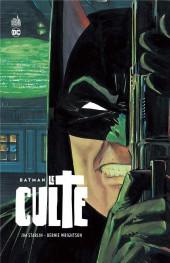 Batman : Le Culte - Batman - Le Culte