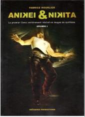 Anikey et Nikita -1- Épisode 1